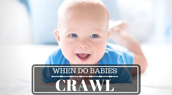 How Old do Babies Start to Crawl?