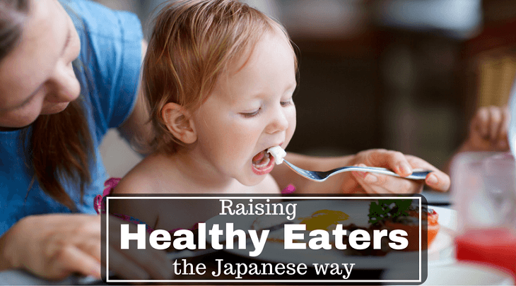 Japanese Parenting healthy eaters