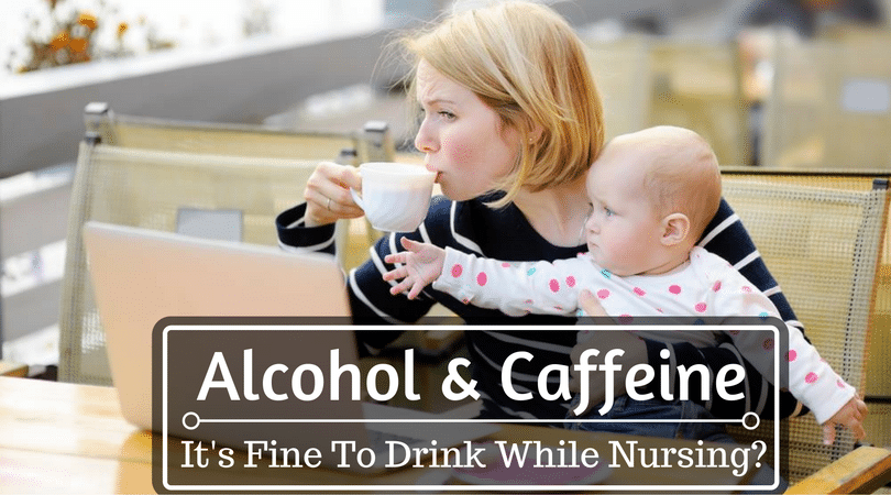 How Long Does Alcohol and Caffeine Stay in Your Breast Milk