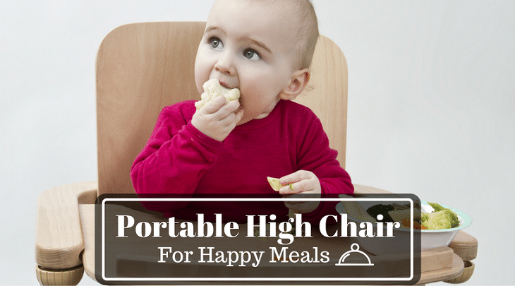 Mom's Review: Best Portable High Chair For Baby