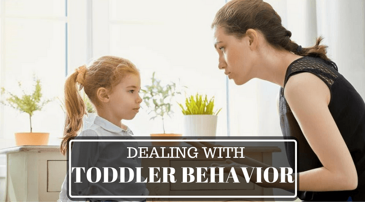 Dealing with Toddler behaivor