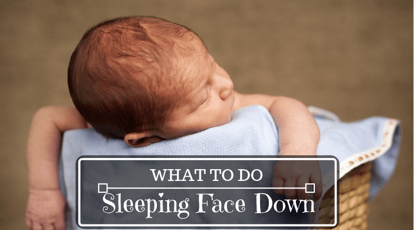 Baby is sleeping face down