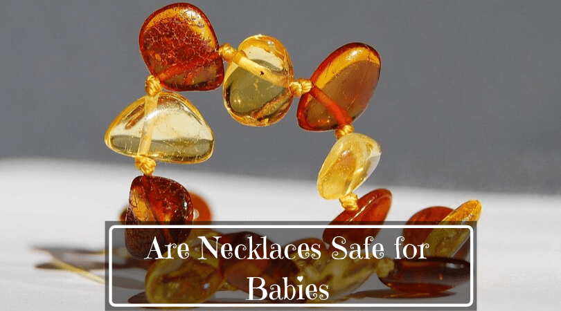 Are Necklaces Safe for Babies