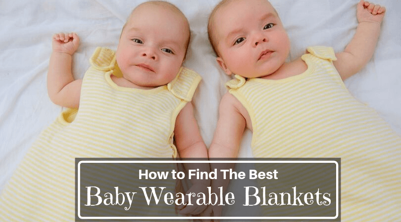 Best Baby Wearable Blankets