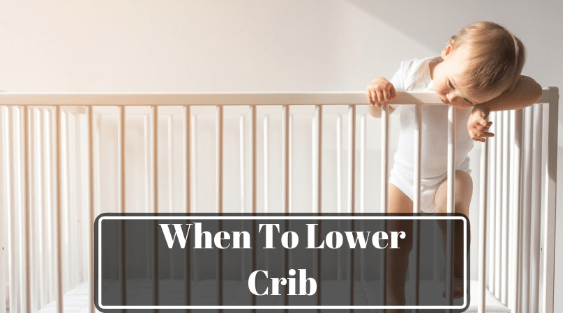 when to lower crib