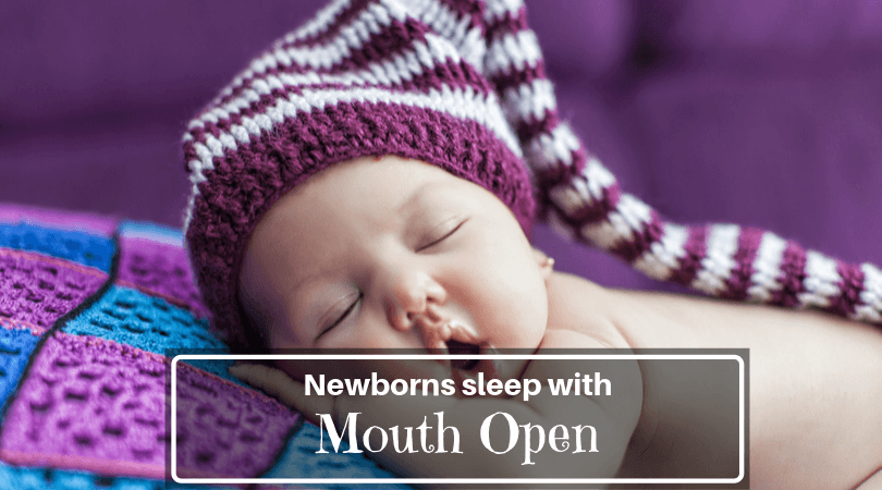 newborn sleeps with mouth open