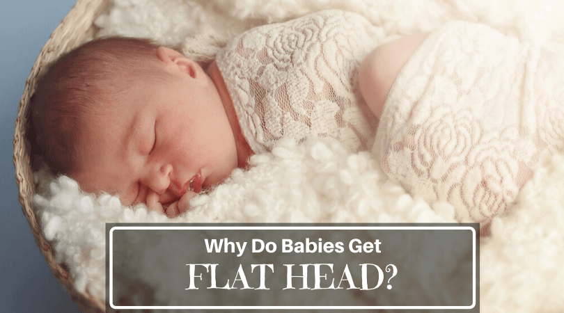 Why do babies get flat head
